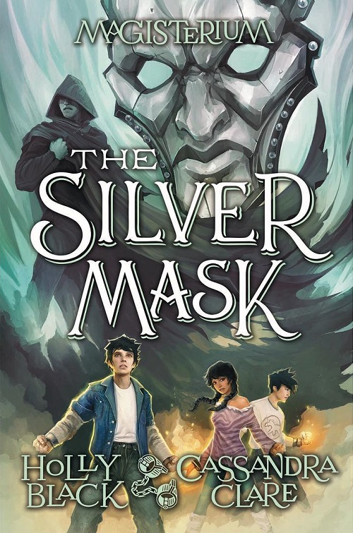 The Silver Mask - Holly Black e Cassandra Clare