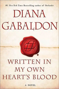 Written in My Own Heart's Blood - Diana Gabaldon