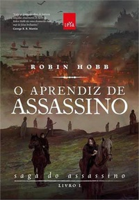 O Aprendiz de Assassino - Robin Hobb