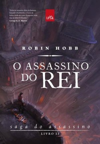 O Assassino do Rei - Robin Hobb