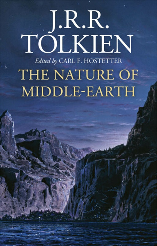 The Nature of Middle-Earth - J. R. R. Tolkien [CAPA]